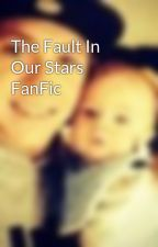 The Fault In Our Stars FanFic by FiallForevah