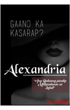 ALEXANDRIA  (BOOK1) by KP_TWISTED
