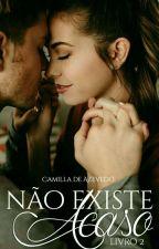 Não Existe Acaso 2  by Camilla_Azv