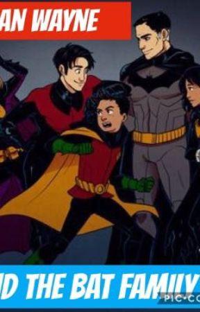 Damian Wayne and the bat family - Weakness - Wattpad