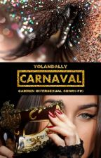 Carnaval (Camren Intersexual) by Yolandally