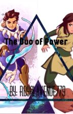 Duo of Power: Ayren and Channa (Avatar: The Last Airbender & Legend Of Korra Fan by Tsukinoxo