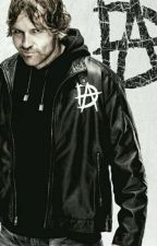 Welcome Back (A WWE Dean Ambrose love story) by CrystelMeicher421