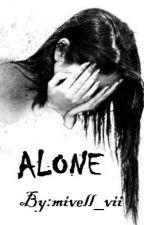 ALONE (S̤̈l̤̈ö̤ẅ̤ Ṳ̈p̤̈d̤̈ä̤ẗ̤ë̤) by mivell_vii