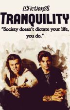 Tranquility (A Larry Stylinson BDSM Fanfiction)  by LSFiction28