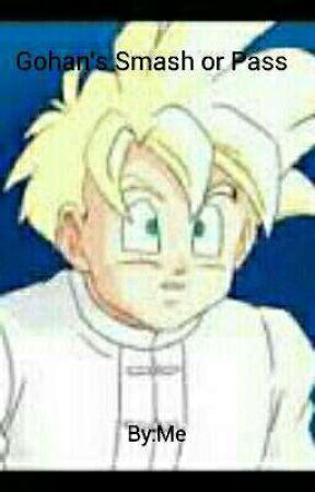 Gohan's/My Smash or Pass (Naruto/DBZ/RWBY) by The_Young_Gohan