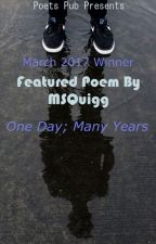 One Day; Many Years by PoetsPub
