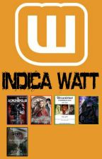 INDICAÇÕES - WATTPAD by UrielArchangeon