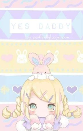Yes Daddy by MaddieCat666