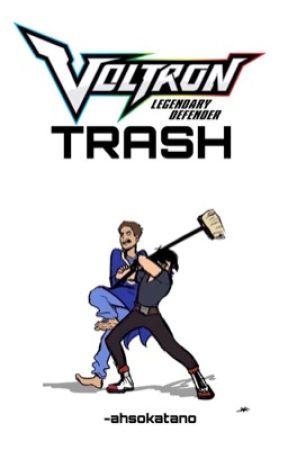 ➴ voltron trash by -ahsokatano