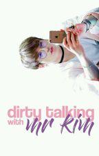 Dirty Talking With Mr. Kim ❀ vkook by FUTAEBA
