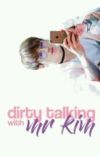 Dirty Talking With Mr. Kim ❀ vkook by FUTAEBA