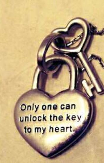 Only One Can Unlock The Key To My Heart At Zhayg08 Wattpad