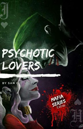 Psychotic Lovers by SanC-Rylieboo