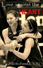 Love against the Heart by TeamMaddieMadayag