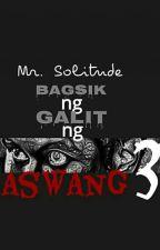 Bagsik ng Galit ng Aswang 3 by mr_solitude