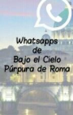 Whatsapp Bajo El Cielo Púrpura de Roma by CatherineGorki