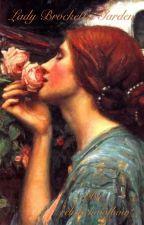 Lady Brockett's Garden by relistichwofbow