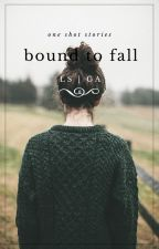 Bound to Fall by CaruhhhDelevingne