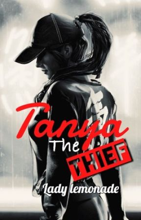Tanya the Thief by Lady_Lemonade_