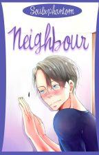 Neighbour by Soulxphantom