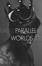 Parallel Worlds by -_chaos_-