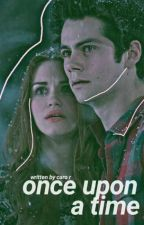 Once Upon a Time. ✧ Stydia. by -dylanspillow