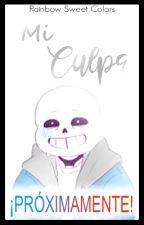 Mi Culpa 【SansXLectora】 by Rainbowsweetcolors