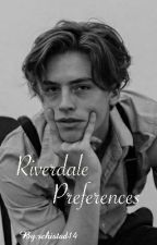 Riverdale Preferences by schistad14