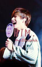 H I M ; kth  by huhnat