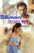 MANAN-BILLIONAIRE SECRET WIFE by arigirl6