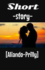short story [Aliando-Prilly] by syariefconsina