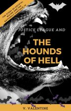 Justice League And The Hounds Of Hell by Vaaahhhl