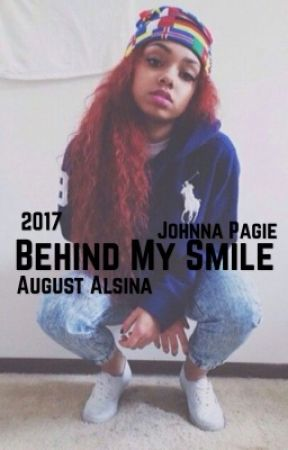 Behind My Smile |August Alsina| 2017| by slimmgoddeess