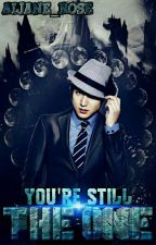 You're Still The One by Aljane_Rose