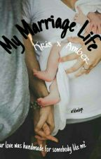 My Marriage Life by ur1nuna