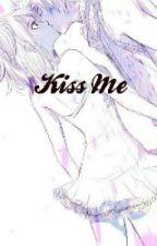 Kiss Me(NaLu fanfic) by NaLu_23457