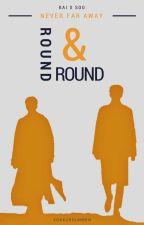 Round&Round by YokKurdumBen