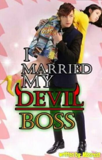 I married my Devil Boss (Soon to be published under LIB)