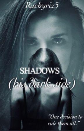 Shadows(his dark side). by Rachyriz5