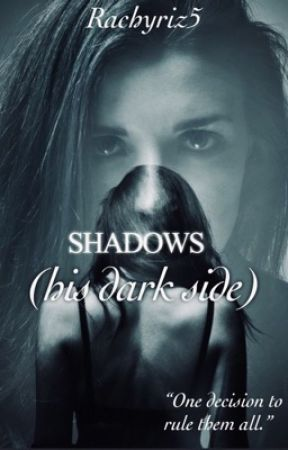 Shadows(his dark side). by Rachyriz5