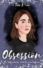 OBSESSION (TAMAT) by princessteacha