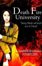 Death Fire University - HIATUS by KristinaDelAyre