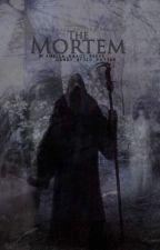 Mortem by Amelia_Grace_Reeve