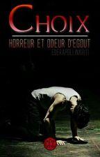 Choix... Horreur et Odeur d'Égout by EderApollinari11