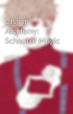 Charm Academy: School of Magic by RicaRamiro