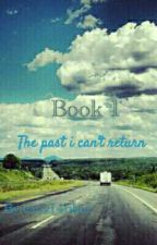 The Past I can't return by eraz14blue
