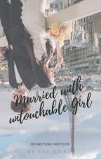 Married With Untouchable Girl Nc21+ by soa_erin21