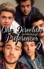 One Direction Preferences ~ Book 2 by ITSMEDAGREAT