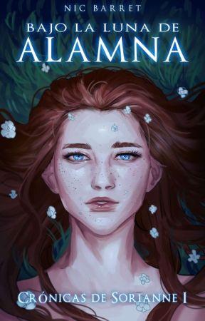 Crónicas de Sorianna: Bajo la Luna de Alamna ©   by NicBarret